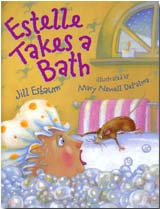Estelle Takes a Bath by Jill Esbaum, illustrated by Mary Newell DePalma