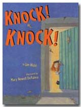 Knock! Knock! by Jan Wahl, illustrated by Mary Newell DePalma
